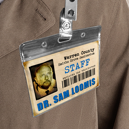 Halloween Michael Myers ID Sanitarium Badge Dr. Sam Loomis