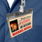 Halloween Michael Myers ID Sanitarium Badge